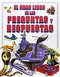 img - for El Gran Libro de Las Preguntas y Respuestas (Spanish Edition) book / textbook / text book