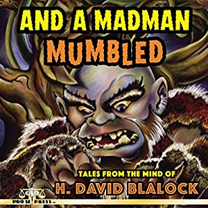 And a Madman Mumbled Audiobook