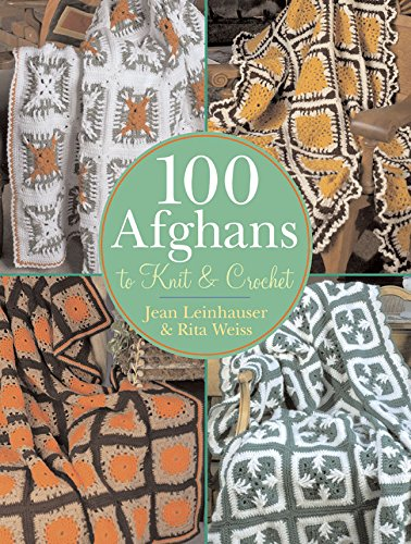 Download 100 Afghans to Knit & Crochet pdf
