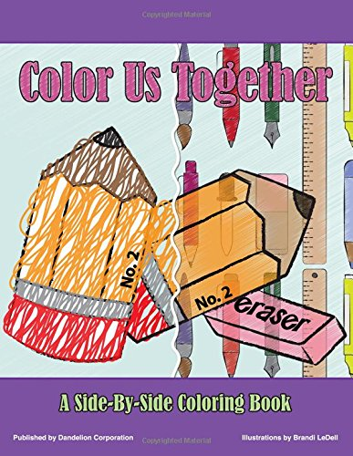 Color Us Together: A Side-By-Side Coloring Book For Kids And Adults pdf epub