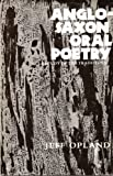 Anglo-Saxon Oral Poetry : A Study of the Traditions, Opland, Jeff, 0300024266