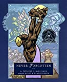 Never Forgotten (Junior Library Guild Selection)