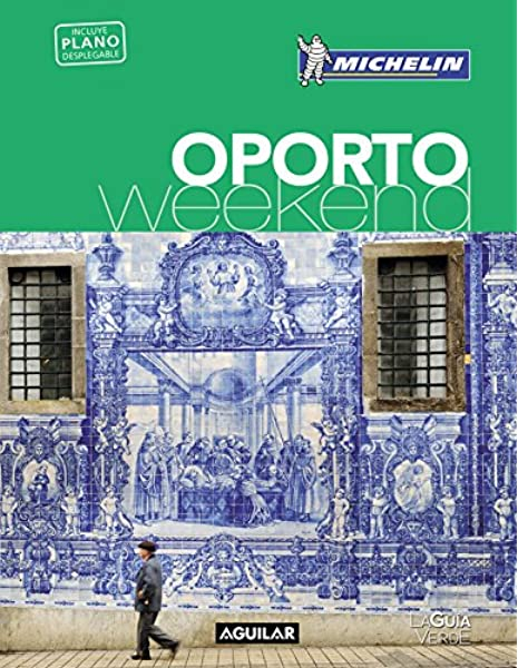Oporto (La Guía verde Weekend): Amazon.es: Michelin: Libros