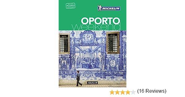 Oporto (La Guía verde Weekend): Amazon.es: Michelin: Libros