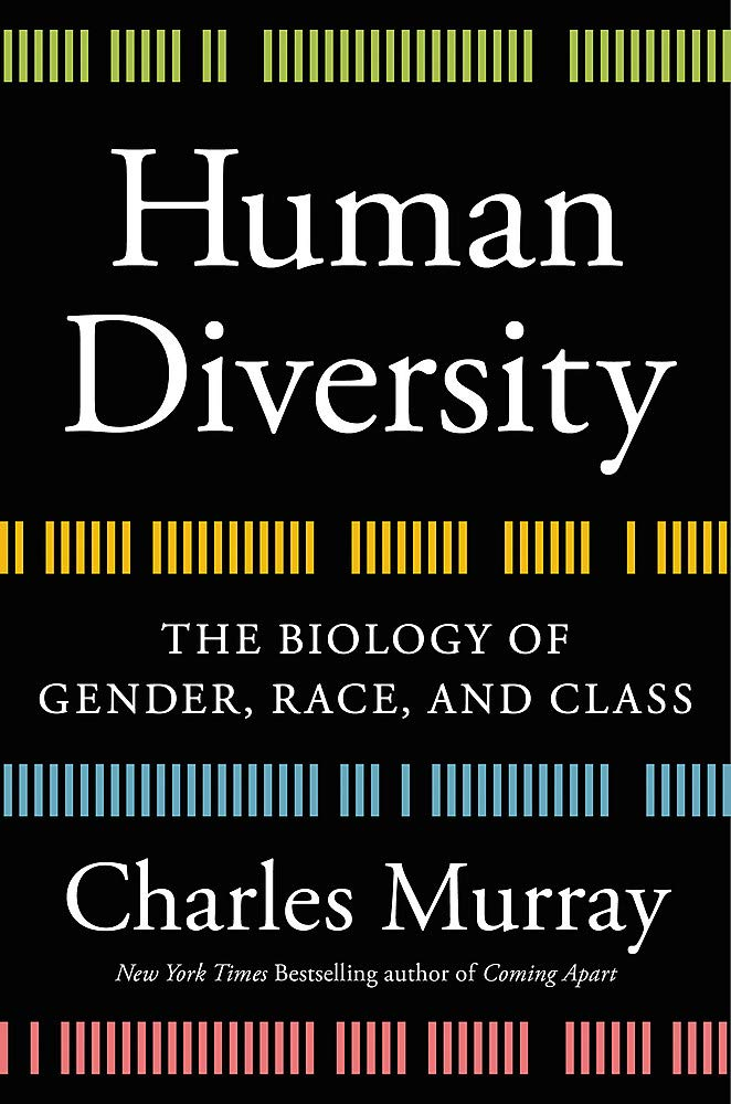 Human Diversity: The Biology of Gender, Race, and Class: Murray ...