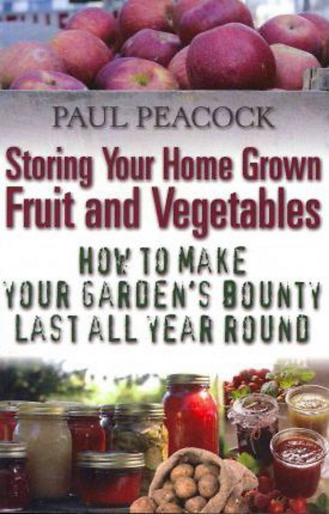 Download Storing Your Home Grown Fruit and Vegetables: How to make your garden's bounty last all year round pdf epub