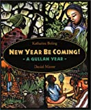 img - for New Year Be Coming!: A Gullah Year book / textbook / text book