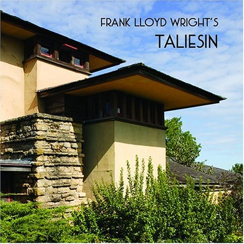 Frank Lloyd Wright's Taliesin