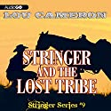 Stringer and the Lost Tribe Audiobook by Lou Cameron Narrated by Barry Press