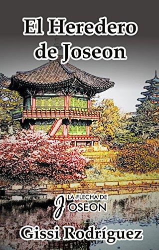 Descargar Libro El Heredero De Joseon Gissi Rodríguez