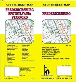 Fredericksburg vaspotsylvania costafford co street map gm fredericksburg vaspotsylvania costafford co street map gm johnson associates ltd 9781897152522 amazon books sciox Image collections
