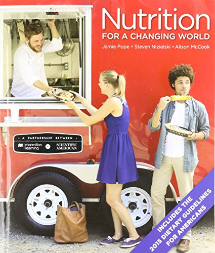 Scientific American Nutrition for a Changing World with 2015 Dietary Guidelines & Launchpad (Six-Month Access)