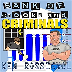 Bank of Crooks & Criminals