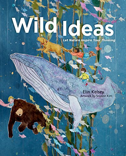 Wild Ideas: Let Nature Inspire Your Thinking by Owlkids (Image #3)