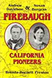 Andrew Davidson Firebaugh and Susan Burgess Firebaugh, Brenda B. Preston, 0964547546