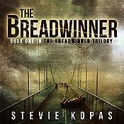 The Breadwinner: The Breadwinner Trilogy | Stevie Kopas