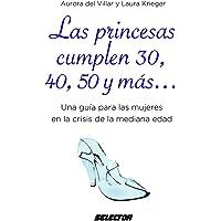 Las Princesas cumplen 30