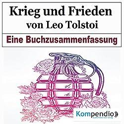 Krieg und Frieden von Leo Tolstoi: Eine Buchzusammenfassung