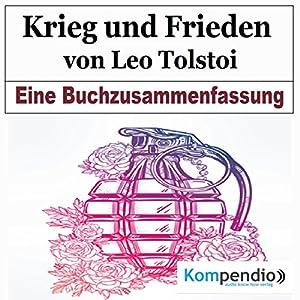 Krieg und Frieden von Leo Tolstoi: Eine Buchzusammenfassung Hörbuch