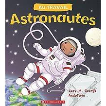 Au travail : Astronautes
