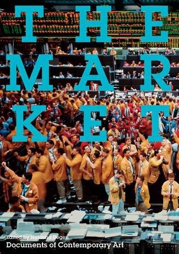 The Market (Whitechapel: Documents of Contemporary Art) (Tapa Blanda)