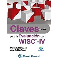 Claves para la evaluación con WISC-IV