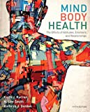 Mind/Body Health, Keith J. Karren and N. Lee Smith, 0321883454