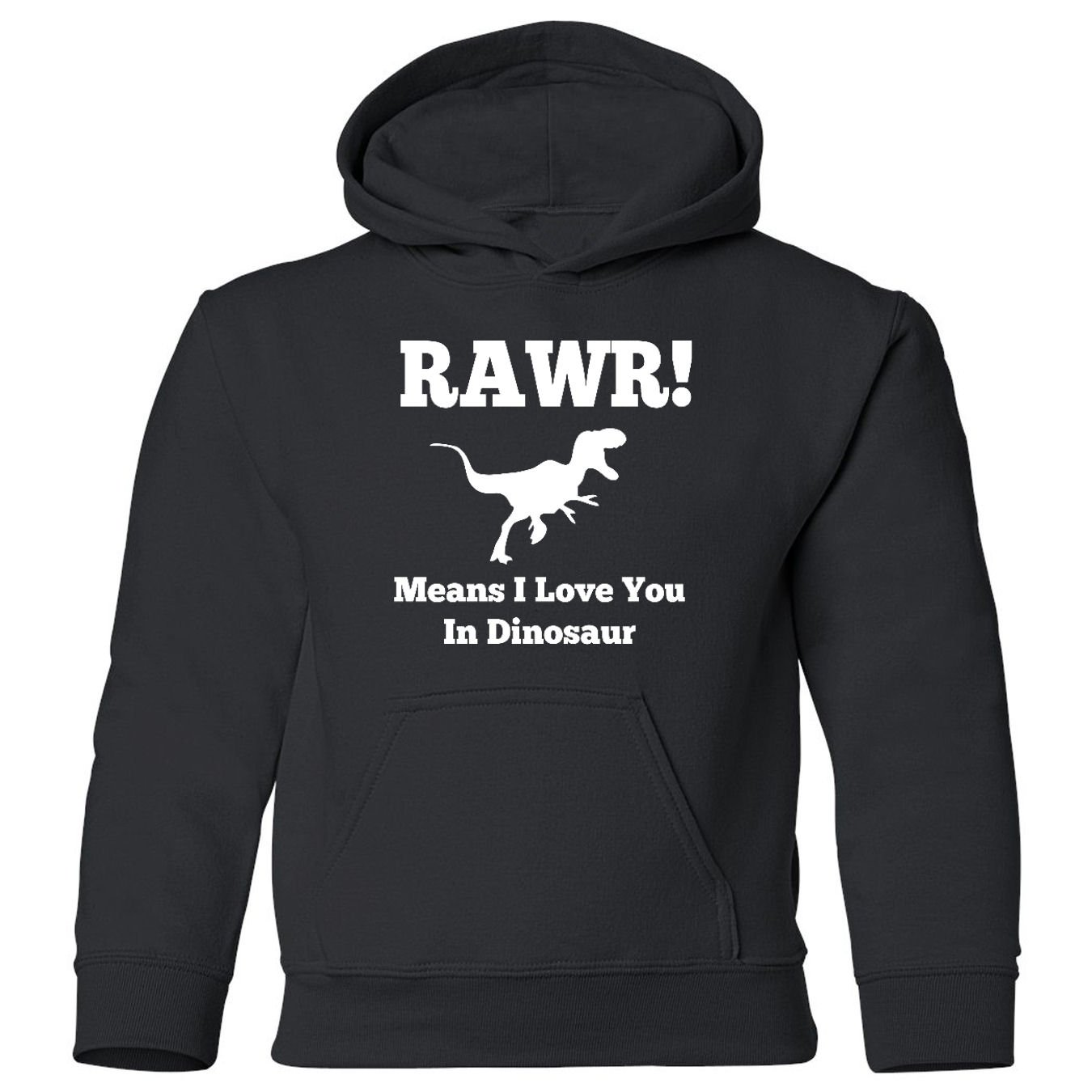 Means Love You In Dinosaur Funny Toddler Hooded Sweatshirt Mashed Clothing RAWR