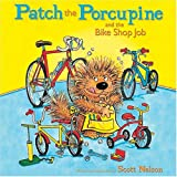 Patch The Porcupine and the Bike Shop job