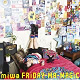 FRiDAY-MA-MAGiC(初回生産限定盤)(DVD付)