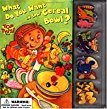 What Do You Want in Your Cereal Bowl?, William Boniface, 0843177195
