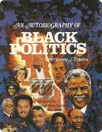 An Autobiography of Black Politics