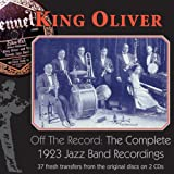 : Off The Record: The Complete 1923 Jazz Band Recordings