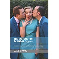 The School for Scandal (1950s): A modern adaptation of Sheridan's classic comedy