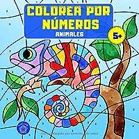 Colorea por números: Libro de colorear animales para niños a partir de 5 años + bono: mandalas de animales (colorear…