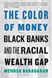 The Color of Money: Black Banks and the Racial