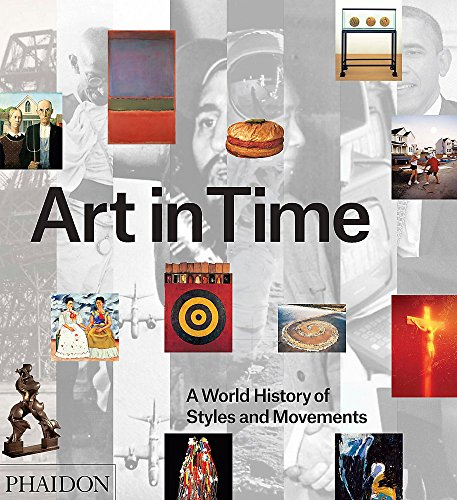Art in Time: A World History of Styles and Movements