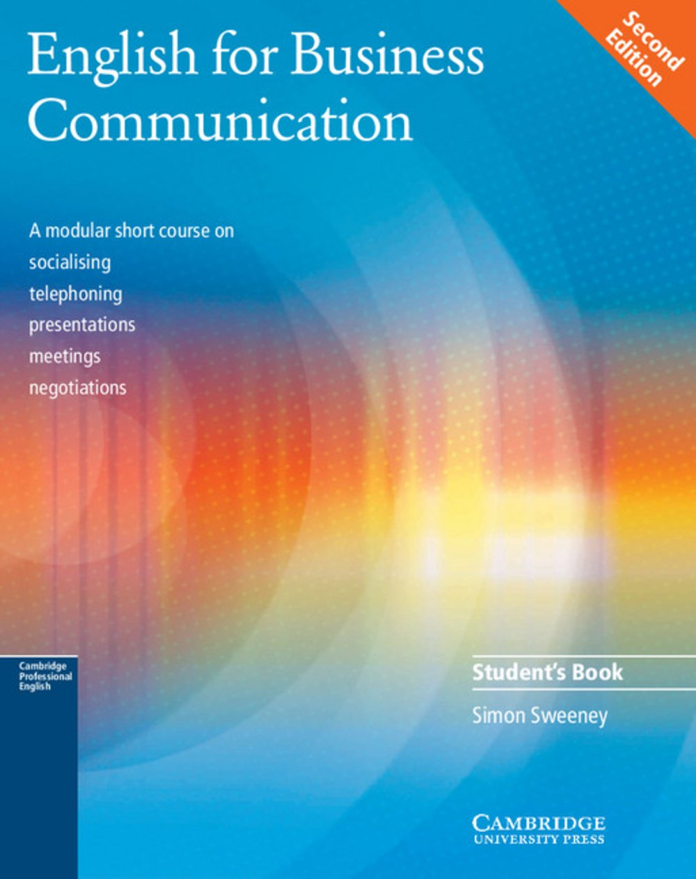 English for Business Communication Second Edition: Intermediate to Upper Intermediate. Student's Book