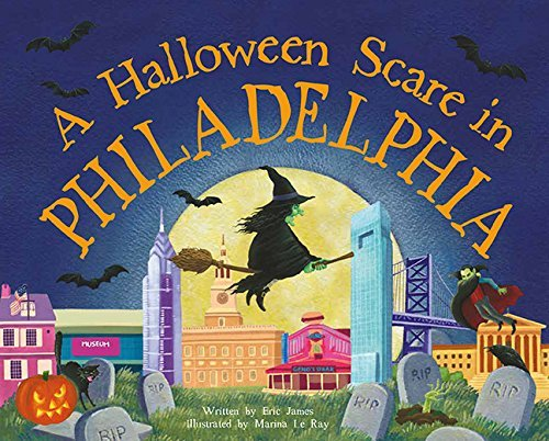 A Halloween Scare in Philadelphia by Eric James (2015-08-01)