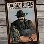The Sky-Riders | Paul Dellinger,Mike Allen