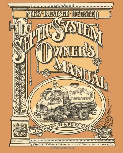 The Septic System Owner's Manual (Septic System)