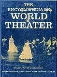 The Encyclopedia of World Theater, Karl Gröning, 068414834X
