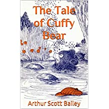 The Tale of Cuffy Bear : complete with original Illustration (Illustrated)