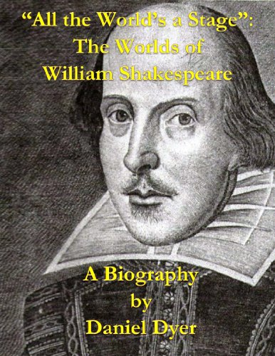 All the World's a Stage: The Worlds of William Shakespeare