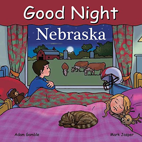Good Night Nebraska (Good Night Our World)