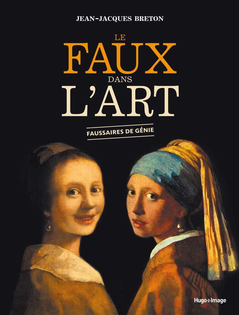 Le Faux Dans L Art Amazon Fr Jean Jacques Breton Livres