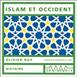 Islam et Occident | Olivier Roy