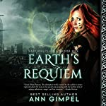Earth's Requiem: Earth Reclaimed Book 1 | Ann Gimpel