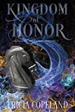 Kingdom of Honor (Kingdom Journals Book 3)