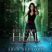 Deceived by Hell: The Mary Wiles Chronicles, Book 3 | Erin Bedford